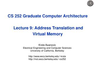 CS 252 Graduate Computer Architecture  Lecture 9: Address Translation and Virtual Memory