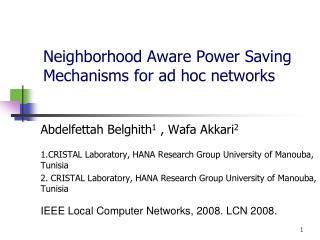 Neighborhood Aware Power Saving Mechanisms for ad hoc networks