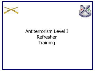 Antiterrorism Level I  Refresher  Training