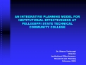 AN INTEGRATIVE PLANNING MODEL FOR INSTITUTIONAL EFFECTIVENESS AT PELLISSIPPI STATE TECHNICAL  COMMUNITY COLLEGE