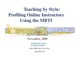 Teaching by Style: Profiling Online Instructors Using the MBTI
