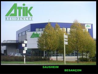 Siège:  SAUSHEIM Bureaux Bourgogne Franche-Comté:  BESANÇON