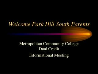 Welcome Park Hill South Parents