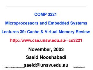 November, 2003 Saeid Nooshabadi saeid@unsw.au