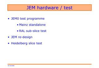 JEM hardware / test