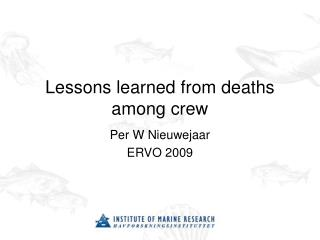 Lessons learned from deaths among crew