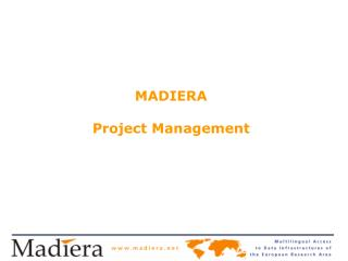 MADIERA  Project Management