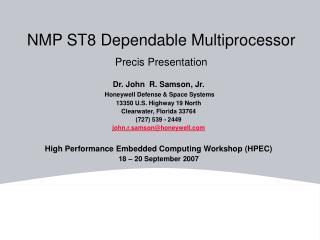 NMP ST8 Dependable Multiprocessor  Precis Presentation