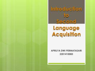 Introduction to Second Language Acquisition