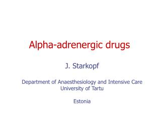 Alpha-adrenergic drugs