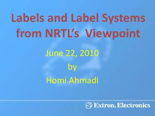 Labels and Label Systems from NRTL s  Viewpoint