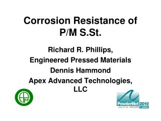 Corrosion Resistance of P/M S.St.