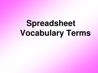 Spreadsheet Vocabulary Terms