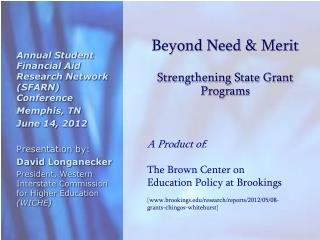 Beyond Need & Merit Strengthening State Grant Programs