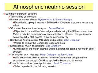 Atmospheric neutrino session