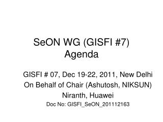 SeON WG (GISFI #7) Agenda