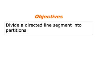 Divide a directed line segment into partitions.