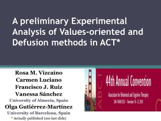 A preliminary Experimental Analysis of Values-oriented and Defusion methods in ACT*