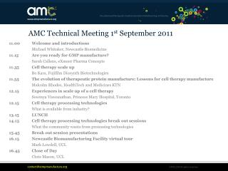 AMC Technical Meeting 1 st  September 2011