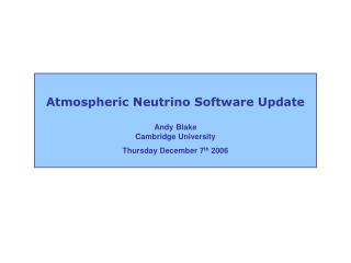 Atmospheric Neutrino Software Update