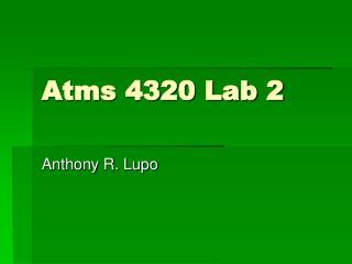 Atms 4320 Lab 2