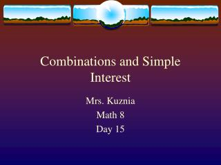Combinations and Simple Interest