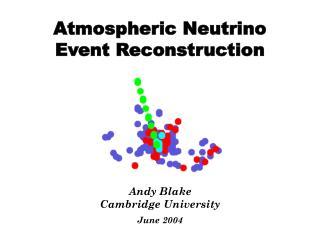 Atmospheric Neutrino  Event Reconstruction