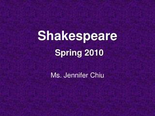 Shakespeare Spring 2010
