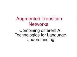 Augmented Transition Networks: