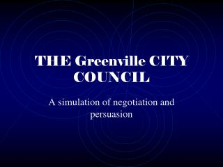 THE Greenville CITY COUNCIL