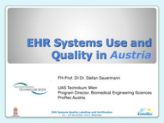 EHR  S ystems  U se and  Q uality in  Austria