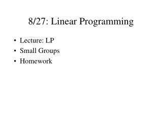 8/27: Linear Programming