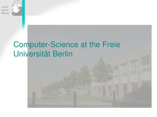 Computer-Science at the Freie Universit�t Berlin