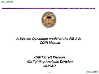 CAPT Brett Pierson Warfighting Analysis Division  J8