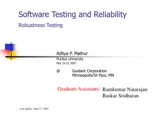 Software Testing and Reliability Robustness Testing