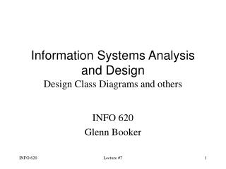Information Systems Analysis and Design Design Class Diagrams and others