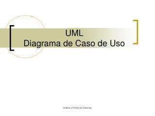 UML  Diagrama de Caso de Uso