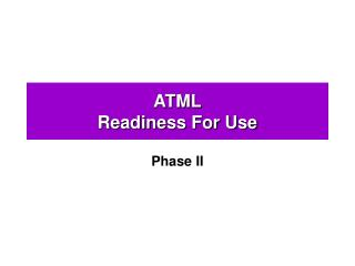 ATML Readiness For Use