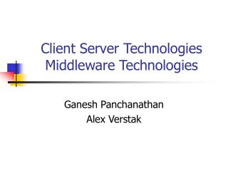 Client Server Technologies Middleware Technologies