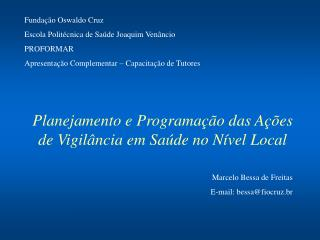 Planejamento e Programação das Ações de Vigilância em Saúde no Nível Local