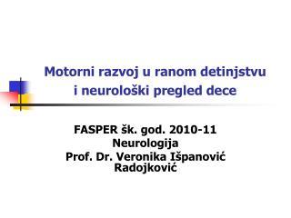 Motorni razvoj u ranom detinjstvu  i neurološki pregled dece