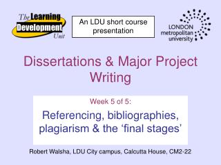 Dissertations & Major Project Writing
