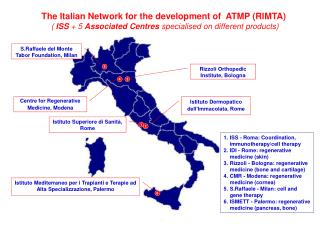 The Italian Network for the development of  ATMP (RIMTA)