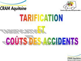 TARIFICATION  ET  COÛTS DES ACCIDENTS