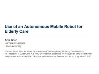 Use of an Autonomous Mobile Robot for Elderly Care