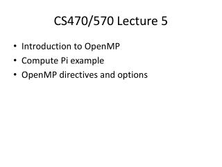 CS470/570 Lecture 5