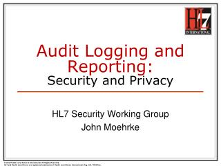 Audit Logging and Reporting: Security and Privacy