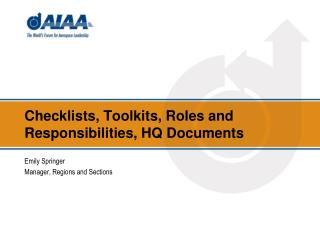 Checklists, Toolkits, Roles and Responsibilities, HQ Documents