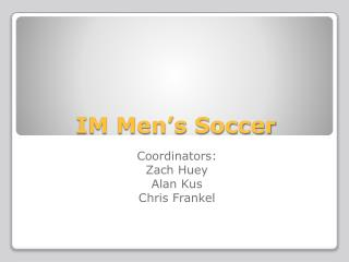 IM Men�s Soccer