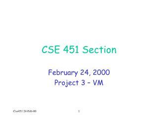CSE 451 Section